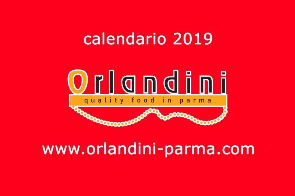 Calendario Bellezza.Orlandini Il Cibo Parmigiano Di Qualita Diventa Calendario
